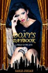 The Doxy's Daybook: A Friday in Two Acts - Sable Jordan