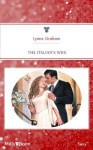Mills & Boon : The Italian's Wife (A Mediterranean Marriage) - Lynne Graham