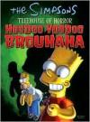 The Simpsons Treehouse of Horror: Hoodoo Voodoo Brouhaha - Matt Groening, Dan Brereton, Hilary Barta, Neil Alsip