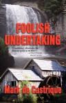 Foolish Undertaking (Burryin' Barry Mystery) - Mark de Castrique