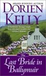 The Last Bride in Ballymuir - Dorien Kelly