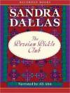 Persian Pickle Club (MP3 Book) - Sandra Dallas, Ali Ahn