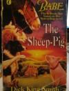 Babe: The Sheep Pig - Dick King-Smith, Mary Rayner