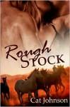 Rough Stock - Cat Johnson