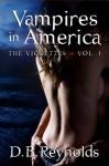 Vampires in America The Vignettes, Volume 1 - D.B. Reynolds