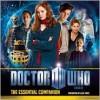 Doctor Who: The Essential Companion: An Audio Guide - Matt Smith, Karen Gillan