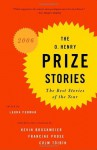 The O. Henry Prize Stories 2006 - Laura Furman, Kevin Brockmeier, Francine Prose, Colm Tóibín