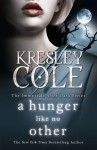 A Hunger Like No Other (Immortals After Dark, #1) - Kresley Cole