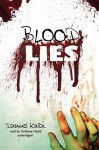 Blood Lies (Audio) - Daniel Kalla, Anthony Heald