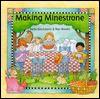 Making Minestrone - Stella Blackstone, Nan Brooks
