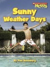 Sunny Weather Days - Pam Rosenberg