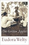 The Golden Apples - Eudora Welty