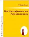 Der Katzenjammer am Neujahrsmorgen (German Edition) - Wilhelm Busch
