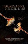 Broken Links, Mended Lives - Carol Berg, Cindi Myers, Mario Acevedo