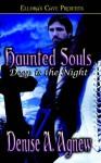 Haunted Souls - Denise A. Agnew