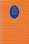 A Mary Wilkins Freeman Reader - Mary E. Wilkins Freeman, Mary Reichardt
