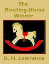 The Rocking-Horse Winner (The Merrill literary casebook series) - D.H. Lawrence