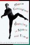 Merce Cunningham - Richard Kostelanetz