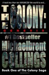 The Colony: Genesis (The Colony, #1) - Michaelbrent Collings