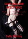 Soft Jazz and Sweet Wine: A College Call Girl's First Lesbian Client - Sally Whitley