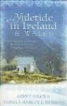 Yuletide in Ireland and Wales - Ginny Aiken, Tamela Hancock Murray