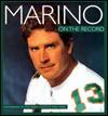 Marino: On the Record - Dan Marino, Mark Vancil, Marc Serota, Tom Morgan