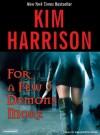 For a Few Demons More - Marguerite Gavin, Kim Harrison