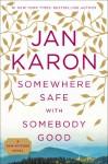 Somewhere Safe with Somebody Good (Mitford Years #10) - Jan Karon