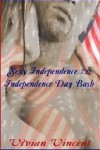 Independence Day Bash [Sexy Independence #2] - Vivian Vincent