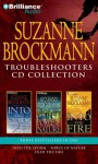 Troubleshooters CD Collection: Into the Storm/Force of Nature/Into the Fire - Suzanne Brockmann, Patrick G. Lawlor, Melanie Ewbank, Renée Raudman