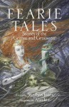 Fearie Tales: Stories of the Grimm and Gruesome - Stephen Jones, Alan Lee
