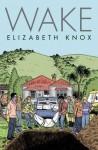 Wake - Elizabeth Knox