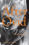 After Ovid: New Metamorphoses - Michael Hofmann, James Lasdun
