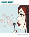 Lonely Heart: The Art of Tara McPherson - Tara McPherson