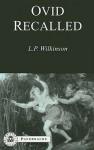 Ovid Recalled (BCPaperback Series) - L.P. Wilkinson
