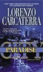 Paradise City: A Novel of Suspense - Lorenzo Carcaterra