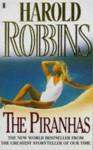 The Piranhas - Harold Robbins