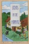 Jeeves in the Morning - P.G. Wodehouse