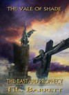 The Bastard Prophecy: The Vale of Shade Trilogy - T.L. Barrett