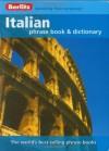 Berlitz. Italian phrase book & dictionary - Anonymous Anonymous