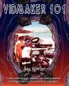 Vidmaker 101 - John Klawitter