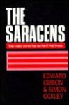 The Saracens - Edward Gibbon, Simon Ockley