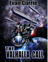 The Valhalla Call - Evan C. Currie
