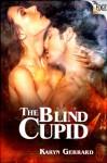 The Blind Cupid - Karyn Gerrard