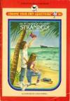 Stranded! - Sara Compton, Leslie H. Morrill, Bill Schmidt