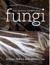 21st Century Guidebook to Fungi [With CDROM] - David Moore, Geoff Robson, Tony Trinci