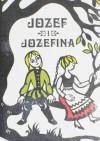 Józef i Józefina - Jacob Grimm, Wilhelm Grimm
