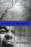 Sound of Madness - Brett Williams