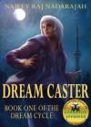 Dream Caster - Najeev Raj Nadarajah