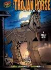 The Trojan Horse - Ron Fontes, Justine Korman Fontes